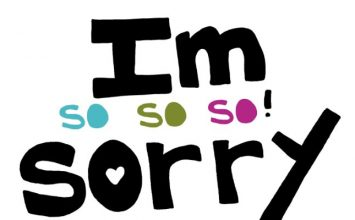 "How To Say: ""I'm Sorry"" In Your Relationship?"