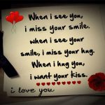 when-i-see-you-i-miss-your-smile-when-i-see-your-smile-i-miss-your-hug-when-i-hug-you-i-want-your-kiss-i-love-you