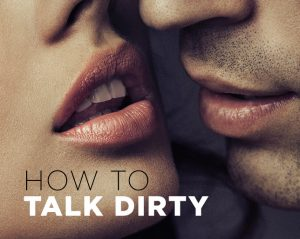 How to talk dirty to a guy