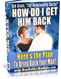 Bob Grant's How Do I Get Him Back Review