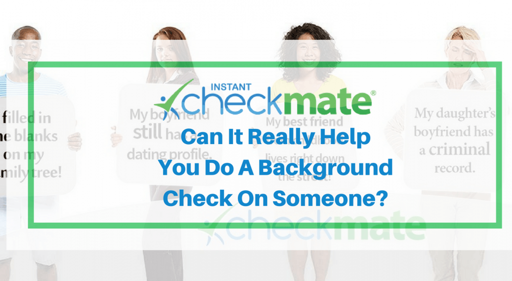 Instant Checkmate Review – #1 Rated Background Checker