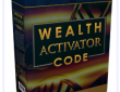 Alex Maxwell's Wealth Activator Code Review